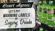 San Francisco Court Okays Warning Labels On High-Sugar Drinks