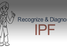 How to Recognize and Diagnose IPF