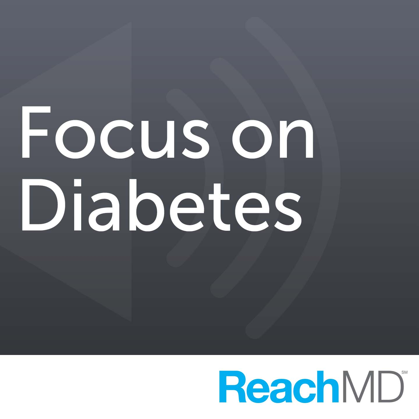 Focus on Diabetes