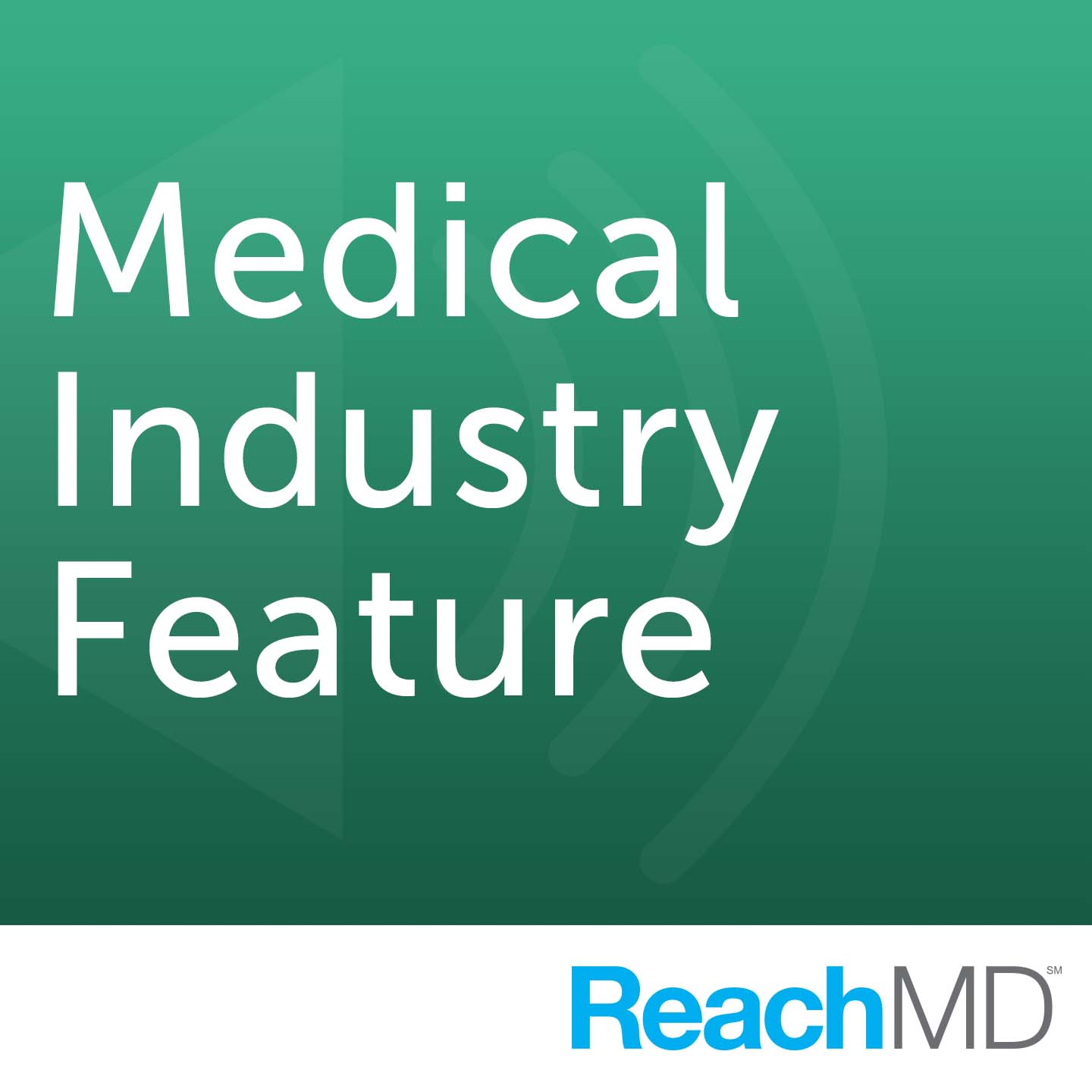 Medical Industry Feature